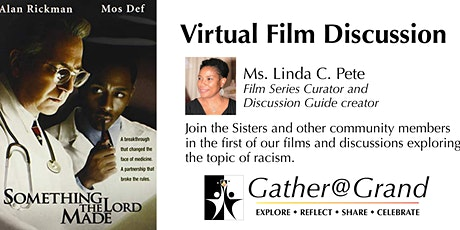 Gather as if @ Grand Virtual Film Discussion: Something the Lord Made tickets