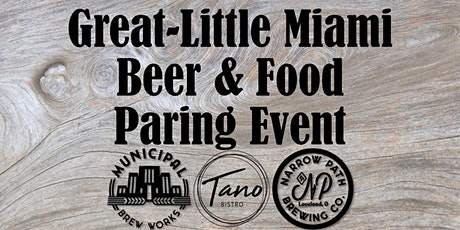 The Great Little Miami River  Beer and Food Pairing - Loveland tickets