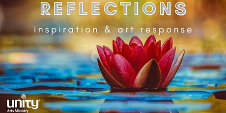 Reflections: Inspiration & Art Response tickets