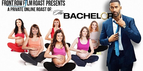 Free Online LIVE roast of The Bachelor tickets