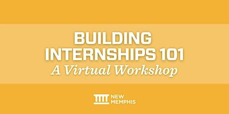 Building Internships 101 tickets