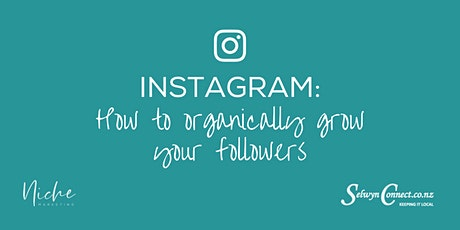 INSTAGRAM How to organically Grow your Followers tickets