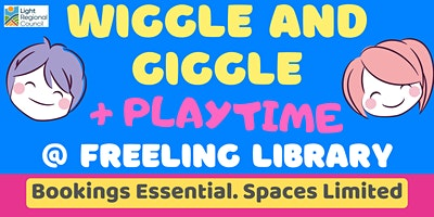 Wiggle and Giggle + Playtime @ The Freeling Library