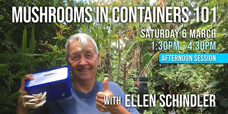Mushrooms in Containers 101, with Ellen Schindler (PM) tickets