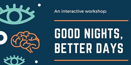 Good nights, better days. An interactive sleep workshop. tickets
