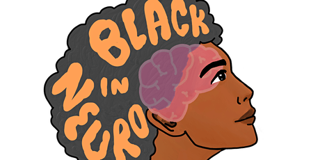 Black in Neuroscience: Advocating for Yourself & Others tickets