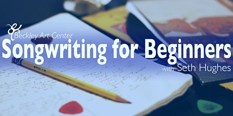 Songwriting for Beginners w/ Seth Hughes tickets