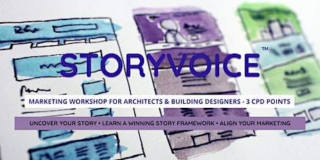 StoryVoice™ Marketing Workshop - Architects & Professional Designers tickets