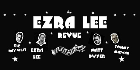 Country & Westwood with Ezra Lee Revue tickets