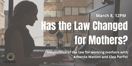 International Women's Day: Has the Law Changed for Mothers? bilhetes