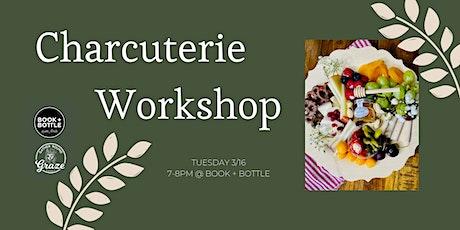 Charcuterie Building Workshop with Gather 'Round & Graze tickets