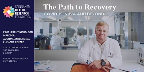 The Path to Recovery – COVID-19 in WA and Beyond tickets