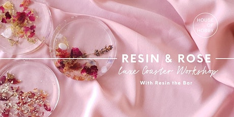 Resin and Rosé - Luxe Coaster Workshop tickets