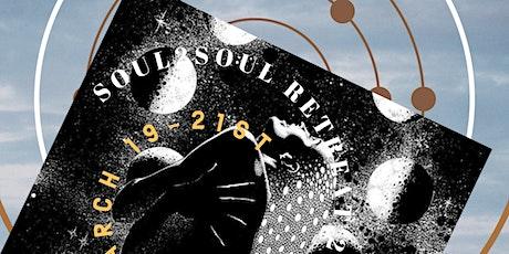 Soul2Soul  Retreat 2021 tickets