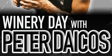 Winery Day with Peter Daicos tickets