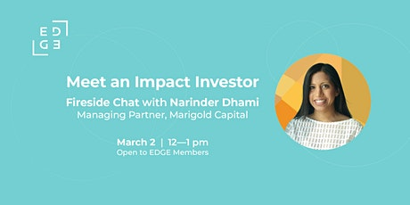 Meet an Impact Investor: Fireside Chat with Narinder Dhami tickets
