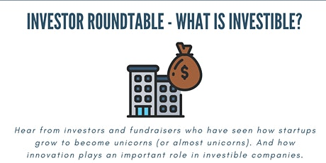 Investor Roundtable - What is Investible? tickets