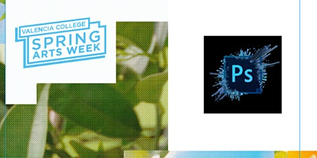 Beginners Guide to Photoshop - Spring Arts Week 2021 tickets