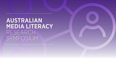 Australian Media Literacy Research Symposium : CANBERRA EVENT tickets