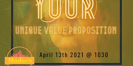 Your Unique Value Proposition tickets