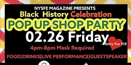 Black History Celebration POP UP SHOP PARTY tickets