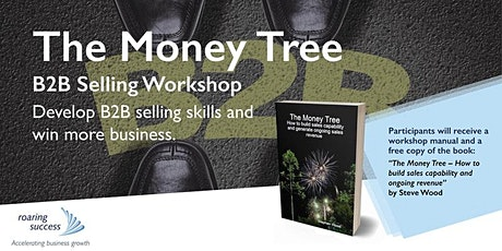 The Money Tree – B2B Selling Workshop tickets