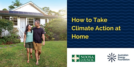 How To Take Climate Action At Home - Noosa Council tickets