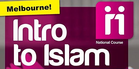 Intro To Islam - Foundation Course Melbourne tickets