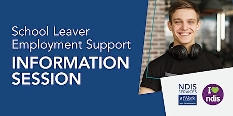 School Leaver Employment Support information session tickets