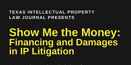 Show Me the Money: Financing and Damages in IP Litigation tickets