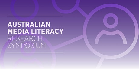 Australian Media Literacy Research Symposium: BRISBANE EVENT tickets