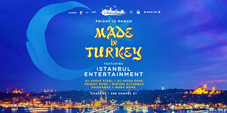 Made In Turkey - Friday 12 March tickets