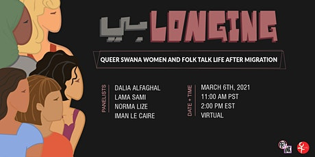 (Be)Longing: Queer SWANA Women and Folk Talk Life after Migration tickets