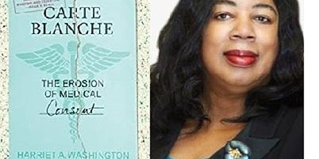 "Harriet A. Washington (""Medical Apartheid"") Online New Book Release Talk tickets"