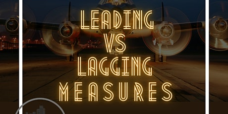 Understanding Leading vs Lagging Measurements tickets