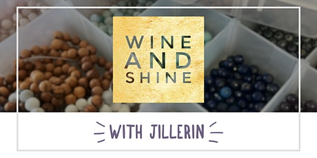 Wine and Shine with JillErin tickets