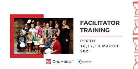 DRUMBEAT 3 Day Facilitator Training | Perth | WA tickets