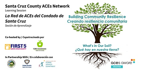 ACEs & Resilience in our Community/ACEs y resiliencia en nuestra comunidad tickets