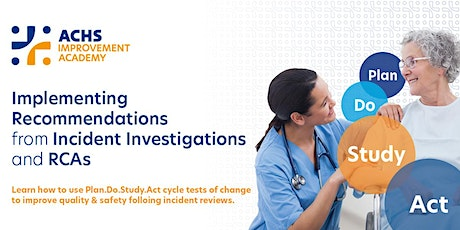 Implementing Recommendations from Incident Investigations and RCA's (41120) tickets