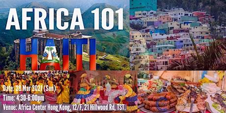Africa 101 | Haiti tickets