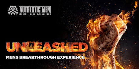 Unleashed *MENS* breakthrough Experience tickets