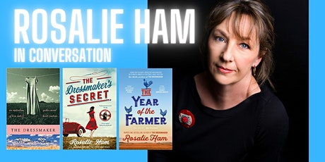 Rosalie Ham In Conversation- Online Event tickets