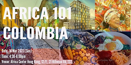 Africa 101 | Colombia tickets