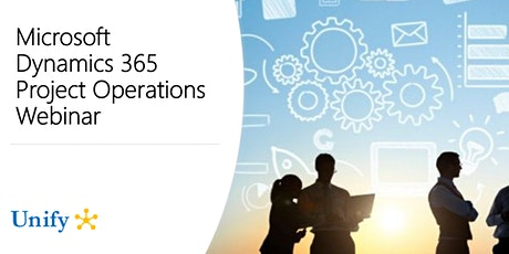 Microsoft Dynamics 365 Project Operations  and Resource Management Webinar billets