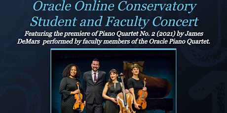 Signature Series: Oracle Online Conservatory Student and Faculty Concert tickets