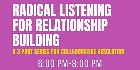 Radical Listening for Relationship Building - The Town of Cheverly tickets