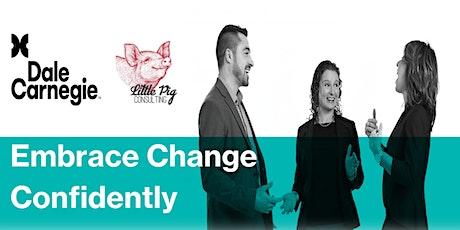 Embrace Change Confidently   Dale Carnegie Workshop tickets