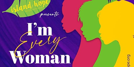 I'm Every Woman: A Women's & Maternal Health Expo tickets