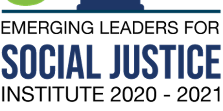 Emerging Leaders for Social Justice Institute Interviews (2/12/2021) tickets