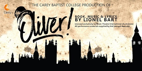 Oliver! - Carey Baptist College Musical 2021 tickets